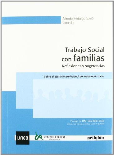 Trabajo Social con familias. Reflexiones y sugerencias: Alfredo Hidalgo Lavié