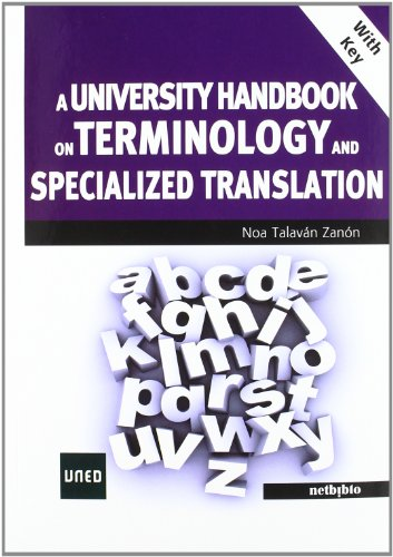 9788497459297: A UNIVERSITY HANDBOOK ON TERMINOLOGY AND SPECIALIZED TRANSLATION