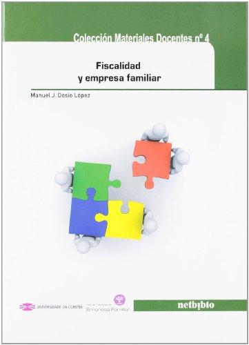 9788497459921: Fiscalidad y empresa familiar (Materiales Docentes)