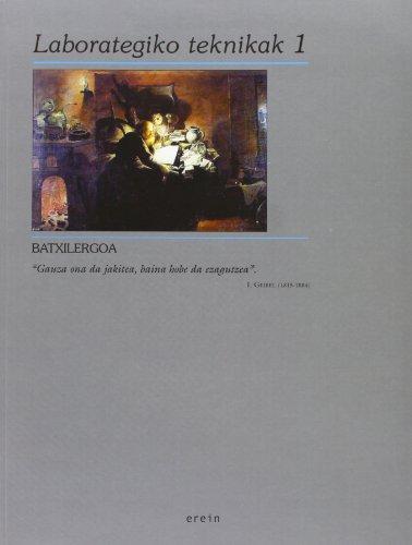 9788497460224: Laborategiko teknikak Batxilergoa 1