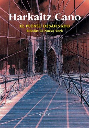 9788497461153: Puente Desafinado/Cano (Narrativa)