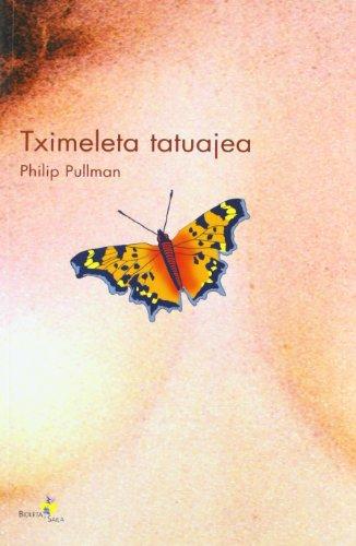 9788497461504: Tximeleta Tatuajea/Pullman (Bioleta Saila)