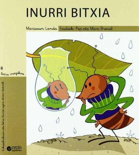9788497461627: Inurri bitxia (Letra magikoa)