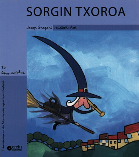 9788497461696: Sorgin txoroa (Letra magikoa)