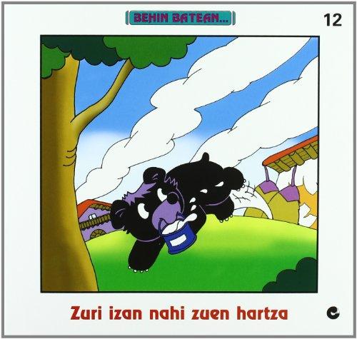 9788497461771: Behin Batean 12 Zuri Izan Nahi Zu