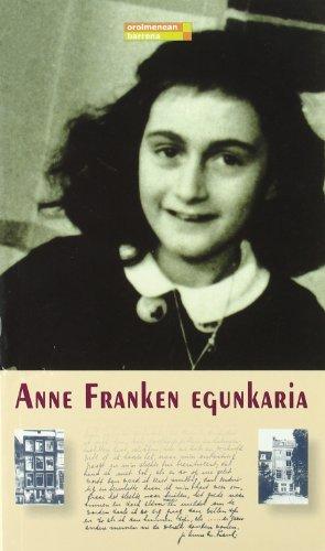 9788497462198: Anne Franken egunkaria (Oroimenean barrena)