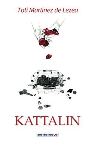 9788497463621: Kattalin (Poltsiko.e)