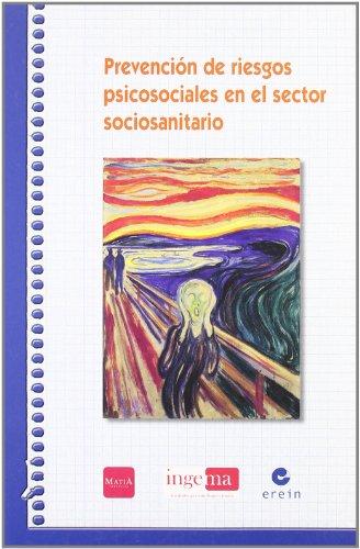 9788497463867: Prevencion De Riesgos Psicosocial (Gerontologia)