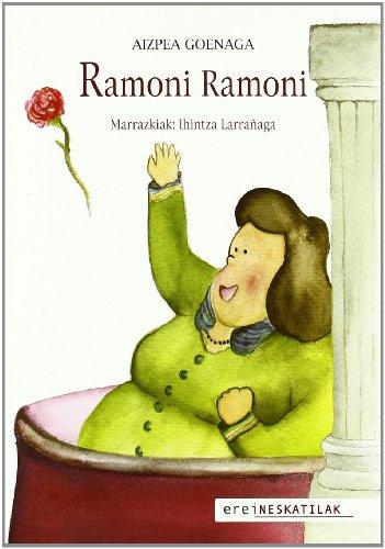 9788497465984: Ramoni Ramoni (Neskatilak)