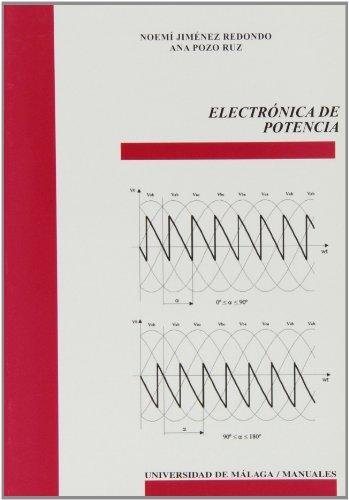 9788497470698: Electrónica de Potencia