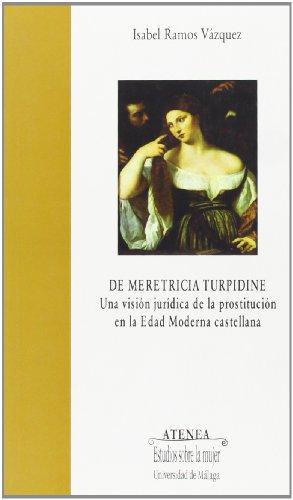 9788497470858: De meretricia turpidine (Atenea)