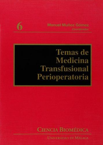 Temas de medicina transfusional perioperatoria /