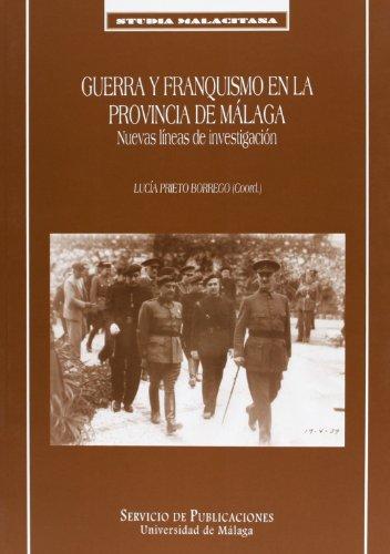 9788497471022: Guerra y franquismo en la provincia de Málaga. Nuevas lineas de investigación