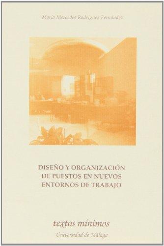 9788497471251: Diseío y organización de puestos en nuevos entornos de trabajo