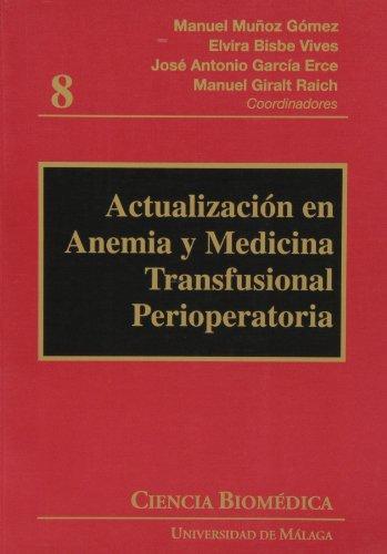 Actualización en anemia y medicina transfusional perioperatoria