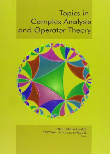 9788497471749: Topics in Complex Analysis and Operator Theory