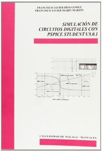 9788497471787: SIMULACION DE CIRCUITOS DIGITALES CON PSPICE STUDENT V. 9.0.
