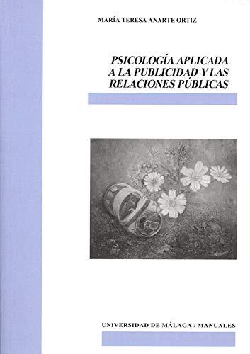 9788497472098: Psicología aplicada a la publicidad y las relaciones públicas (Manuales)