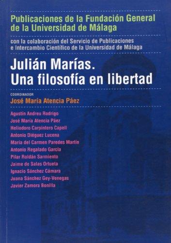 9788497472289: Julián Marías: Una filosofía en libertad (Coediciones)
