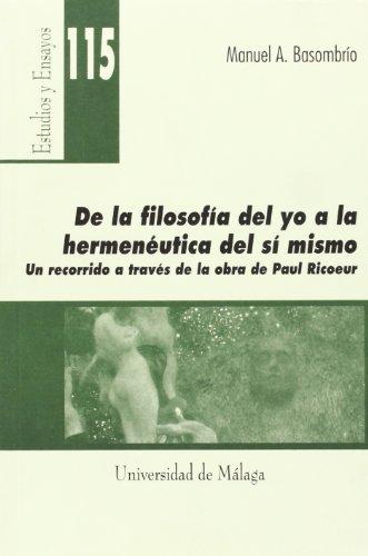 9788497472456: De la filosofía del yo a la hermenéutica del sí mismo. Recorrido...obra Ricoeur(R)(2008)