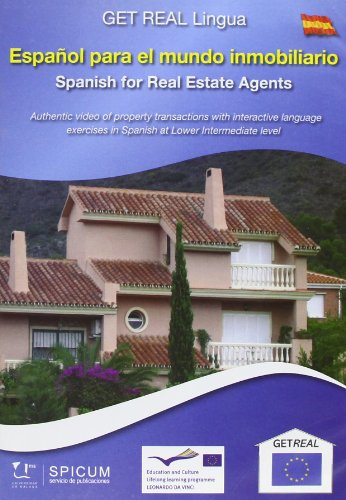 9788497472562: Español para el mundo inmobiliario / Spanish for the Real Estate Agents: Nivel Intermedio / Intermediate Level (Get Real Lingua) (Spanish Edition)