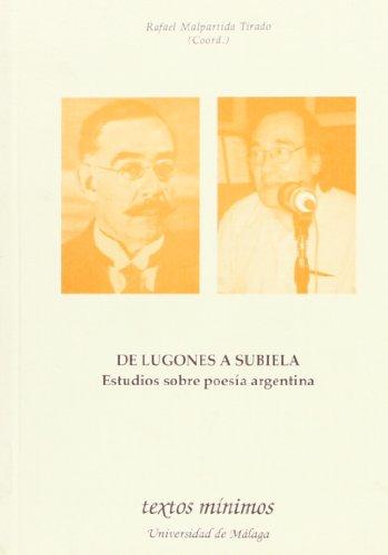 9788497472692: De Lugones a Subiela. Estudio sobre poesía argentina