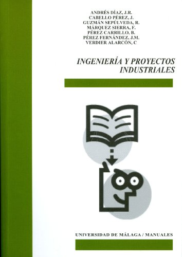 9788497472913: Ingenieria y proyectos industriales/ Engineering and Industrial Projects (Spanish Edition)