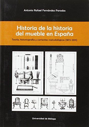 Historia de la historia del mueble en: Antonio Rafael Fernández
