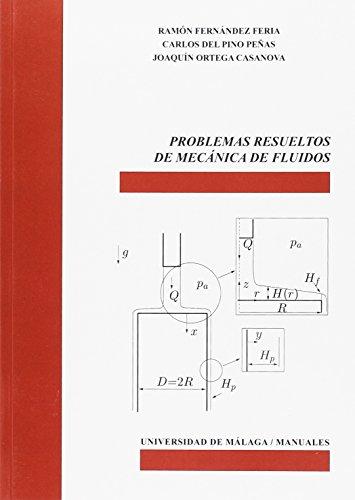 Problemas resueltos de mecánica de fluidos: Ortega Casanova, Joaquín;