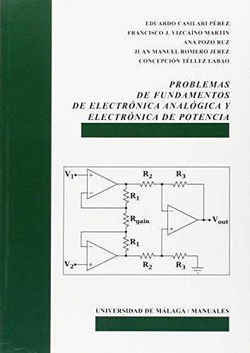 Problemas de fundamentos de electrónica analógica y electrónica de potencia (...
