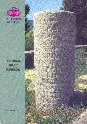 9788497490375: Provincia Hispania Superior (Spanish Edition)