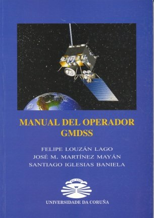 9788497490702: Manual Del Operador Gmdss (Manuales)