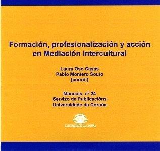 9788497492041: Formación, Profesionalización y Acción En Mediación Intercultural (Manuales)