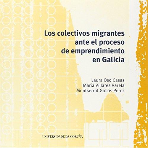 LOS COLECTIVOS MIGRANTES ANTE EL PROCES: OSO CASAS, LAURA;VILLARES