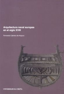 9788497493130: Arquitectura naval europea en el siglo XVIII / European naval architecture in the eighteenth century (Spanish Edition)