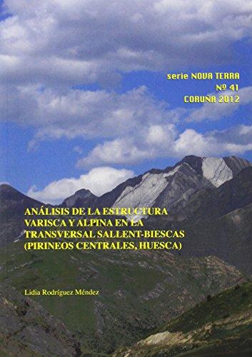 9788497495158: Análisis de la estructura varisca y alpina en la transversal Sallent-Biescas (Pirineos Centrales, Huesca) (Serie Nova Terra)