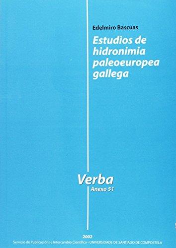 9788497500265: ESTUDIOS DE HIDRONIMIA PALEOUROPEA GALLEGA (VERBA. ANEXO 51)