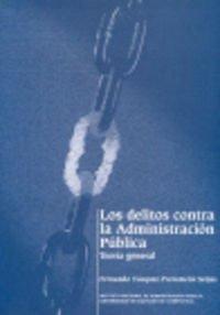 9788497502429: DELITOS CONTRA LA ADMINISTRACION PUBLICA LOS
