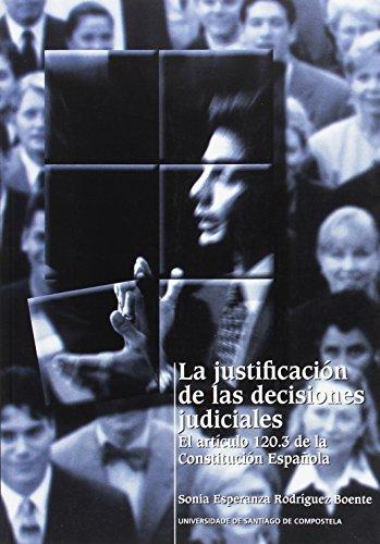 9788497502443: Op/216-La Justificación de las Decisiones Judiciales