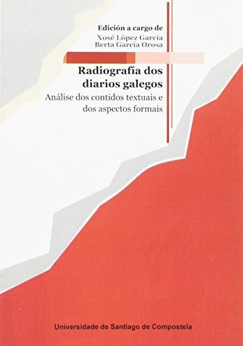 9788497504874: Op/240-Radiografía Dos Diarios Galegos Analise Dos Contidos Textuais E Dos