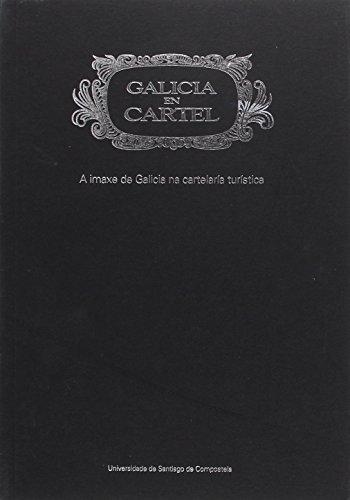9788497505079: OT/40-Galicia en cartel. A imaxe de Galicia na Galicia turística (Spanish Edition)