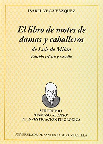 9788497506427: If/9-El Libro de Motes de Damas y Caballeros de Luis de Milan