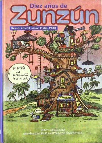 9788497509077: Diez años de zunzun: revista infantil cubana (1980-1990)