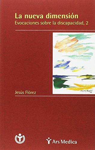 La Nueva Dimension (Spanish Edition): Florez, Jesus