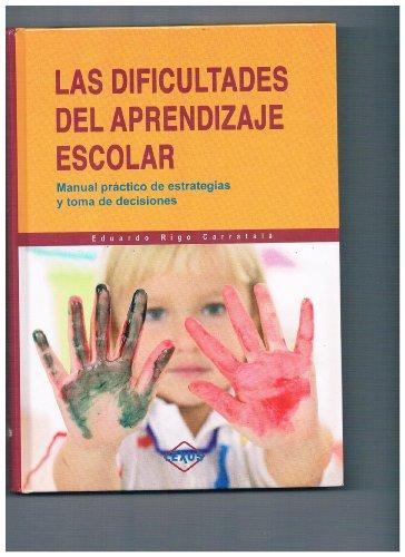 9788497511308: Las dificultades de aprendizaje escolar