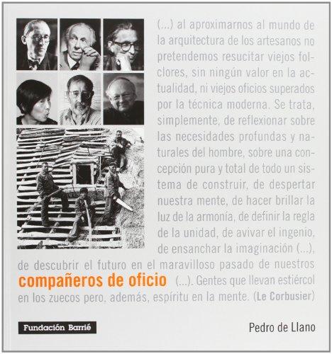 Compañeros de oficio: Pedro de Llano