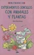 9788497540070: Experimentos sencillos con animales y plantas / Simple Experiments With Animals and Plants (El juego de la ciencia) (Spanish Edition)