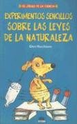 Experimentos sencillos sobre las leyes de la naturaleza / Simple Experiments on The Laws of ...