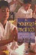 9788497540285: El sendero pacifico (guia d las artes marciales para niños)