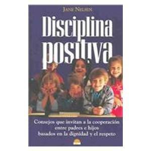 9788497540353: Disciplina positiva (El Niño Y Su Mundo)